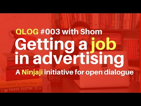 Getting A Job In Advertising | QLOG 003 | Quora Answers