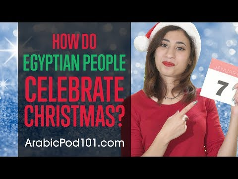 How do Egyptian People Celebrate Christmas