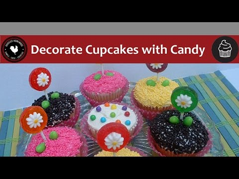 How to Decorate Cupcakes Using Candy - Quick and Easy