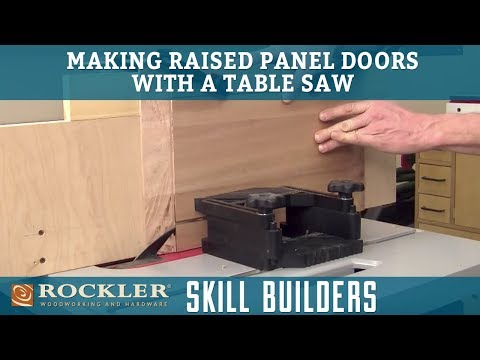 Making Raised Panel Doors with Table Saw | Rockler Skill Builders