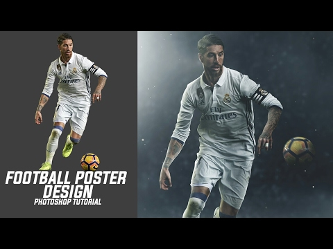 Photoshop Tutorial- Football Poster Design Tutorial   Blending Tutorial   Sergio Ramos