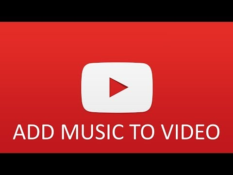 How to add Music to Youtube Videos ( free music)