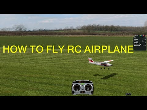 How to fly RC airplane updated