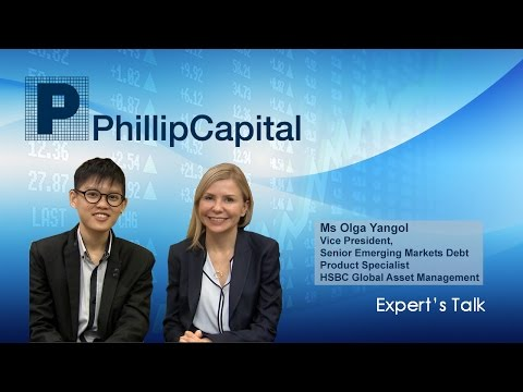 PhillipCapital Expert's Talk - Investment Prospects on the Emerging Markets Debt