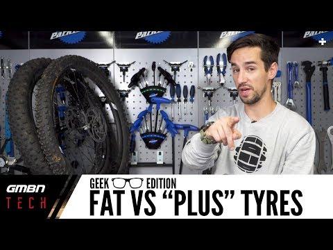 Fat Vs Plus Mountain Bike Tyres | GMBN Tech Geek Edition
