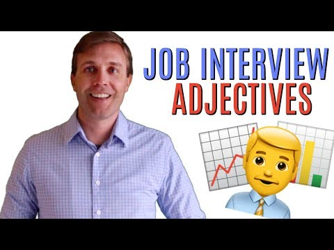 20 Amazing Adjectives to Describe Yourself in a Job Interview