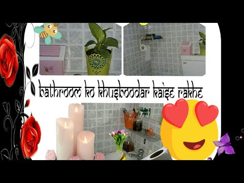 7 Realistic tips to Keep the bathroom smell amazing| In Hindi with Eng subtitles