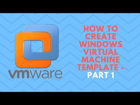 Create Windows Virtual Machine Template - Part 1