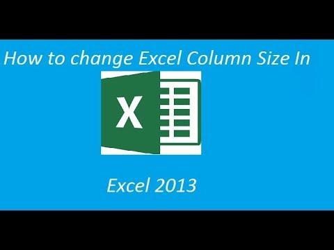 Change Excel 2013 Column Size
