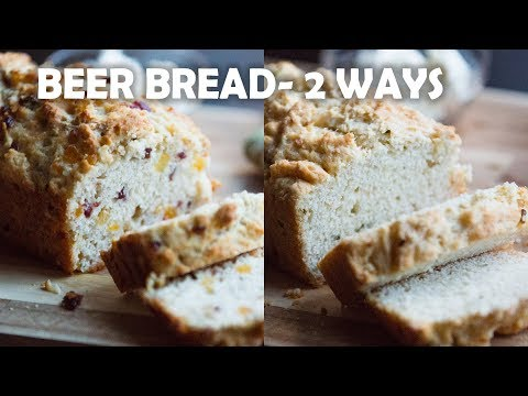 Beer Bread-2 Ways | How to make Beer Bread | Beer Bread Recipe | Relish360
