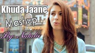 Khuda Jaane/Wrecking Ball MASHUP- Natalie Di Luccio