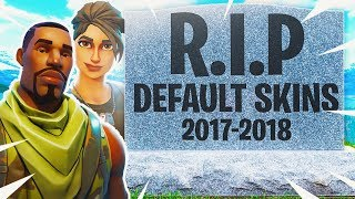 The DEFAULT SKINS REMOVED in Fortnite..