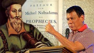 Nostradamus Predicted Duterte