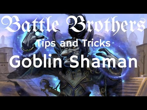 Battle Brothers Tip and Tricks - A Guide to Fighting Goblin Shaman , Overseer and a swarm of Goblins