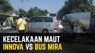 Kecelakaan Maut Mobil Innova Vs Bus Mira di Jalan Raya Nganjuk-Madiun