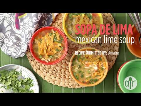How to Make Sopa De Lima (Mexican Lime Soup) | Soup Recipes | Allrecipes.com