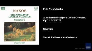Felix Mendelssohn A Midsummer Nights Dream Overture Op 21 Mwv P3 Overture