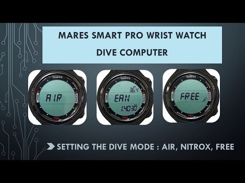Mares Smart Pro Dive computer : Setting the Air Nitrox or Free diving modes
