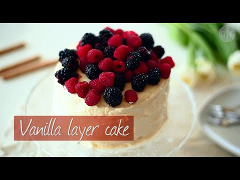 Vanilla layer cake | Video recipe