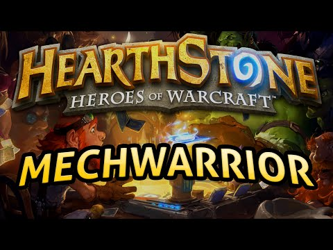 Hearthstone: MechWarrior - Lord of the Gimmicks