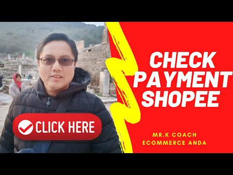 Shopee Malaysia Cara check payment buyer