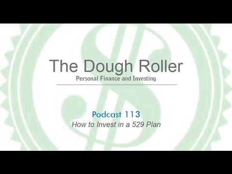 DR 113: How to Invest in a 529 Plan