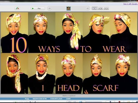 10 ways to wear 1 Head Scarf