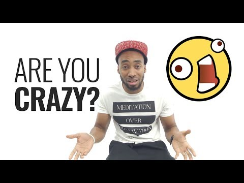 How To Know When You've Gone Crazy