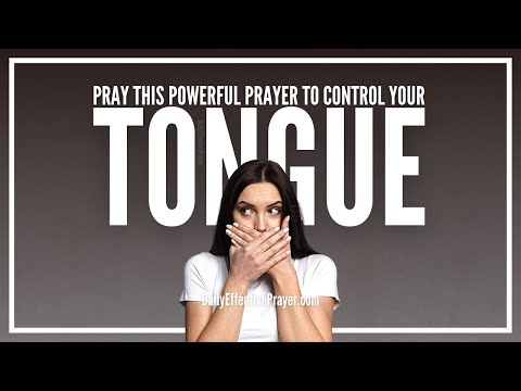 Prayer For Tongue Control - Set a Guard Over Your Mouth