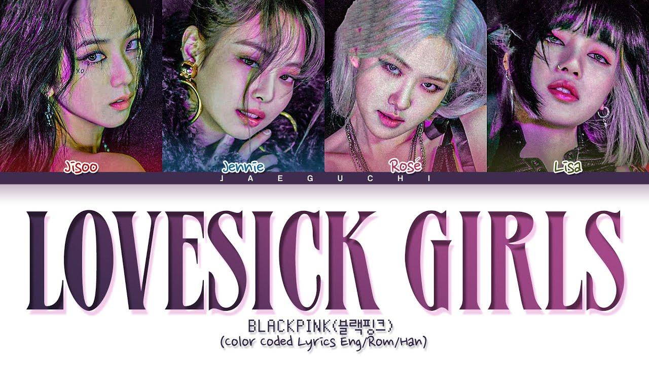 "BLACKPINK Lovesick Girls "" (Color Coded Lyrics)"