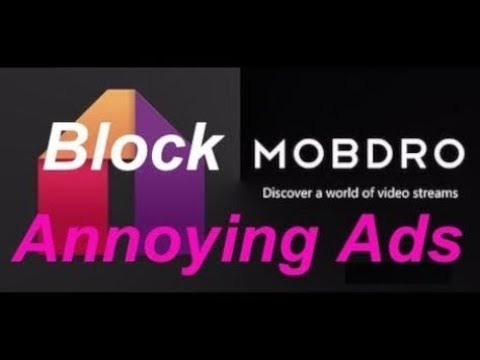 HOW TO GET RID OF ANNOYING ADS IN MOBDRO