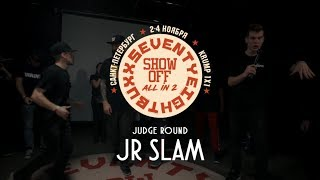 Jr Slam || Judge Round || Show-off: All In 2