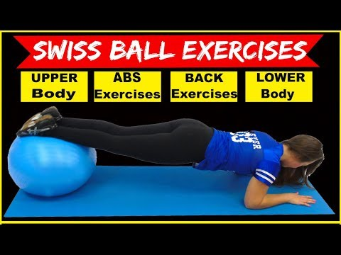 Swiss Ball Exercises For The Upper Body, Abs, Back And Lower Body - Exercises to Get in Shape