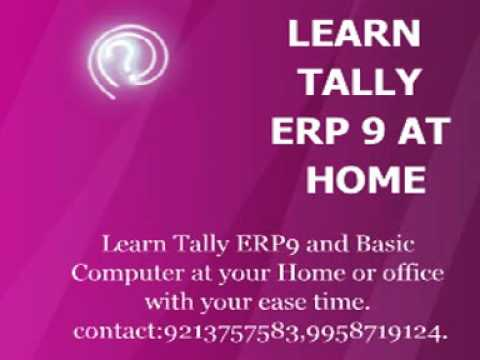 learn tally erp9 and basic computer course at your home or office.learn accountancy and tally erp.