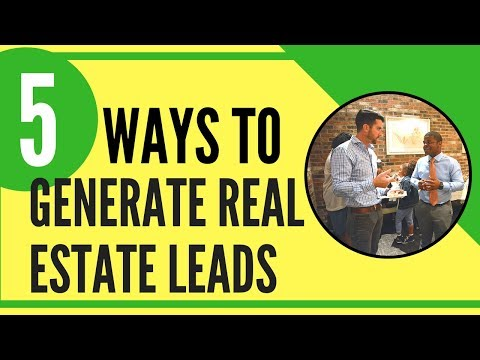 5 Ways To Generate Real Estate Leads