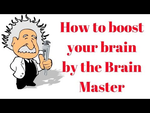 How to boost your brain by the Brain Master :-)