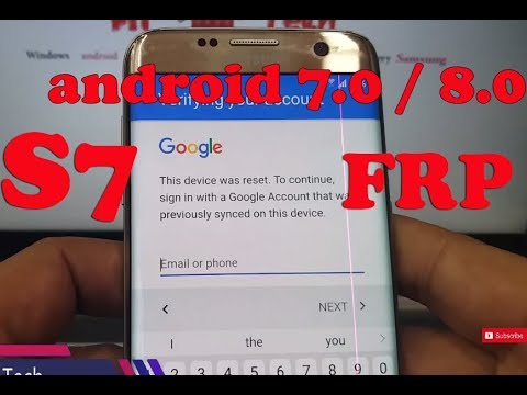 How to Remove/Bypass Galaxy S7 Edge android 7.0/8.0  Google Account (FRP)