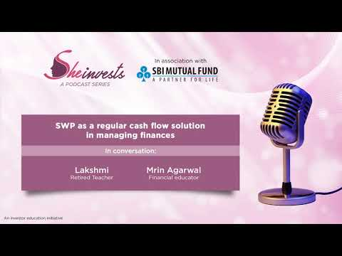 SWP as a regular cash flow solution in managing finances - She Invests   SBI Mutual Fund