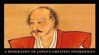 MIYAMOTO MUSASHI: A Life in Arms   Part 2: Musashi