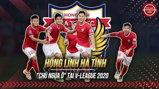 """Hồng Lĩnh Hà Tĩnh: """"Chú ngựa ô"""" của V-League 2020"""