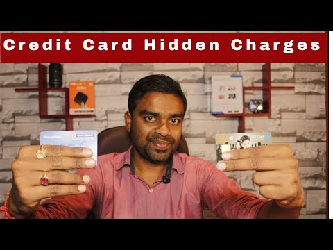 Credit Card Hidden Charges - Don't Use Debit Card - 10 Tips of Credit Cards