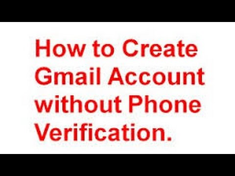 How To Create A Gmail Account Without Phone Number No Phone Verification 2017