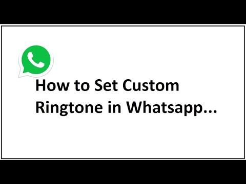 How to Set Custom Ringtone in Whatsapp