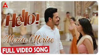 Merise Merise Video Song || Hello Video Songs || Akhil Akkineni, Kalyani Priyadarshan || Annapurna