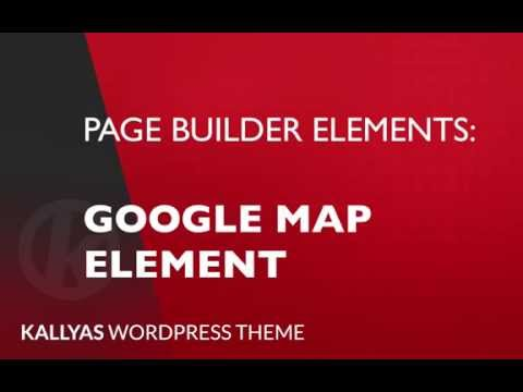 Google map (Page Builder Element in Kallyas WordPress theme v4.0 )