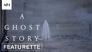 A Ghost Story | About Time | Official Featurette HD | A24