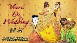 Veere Di Wedding In A Nut Shell | Yogi Baba