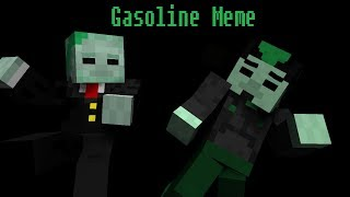 GASOLINE MEME - Minecraft Animation