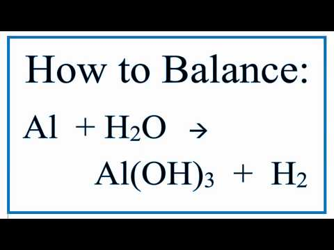 Balance Al + H2O = Al(OH)3 + H2 (Aluminum and Water)