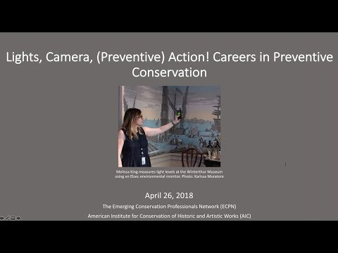 Lights, Camera, (Preventive) Action! Careers in Preventive Conservation